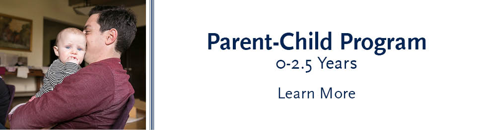 Learn more about our Parent-Child Program